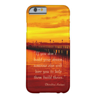 Building dream hope quote sunset background barely there iPhone 6 case