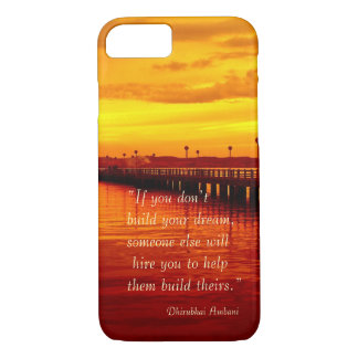 Building dream hope quote sunset background iPhone 7 case