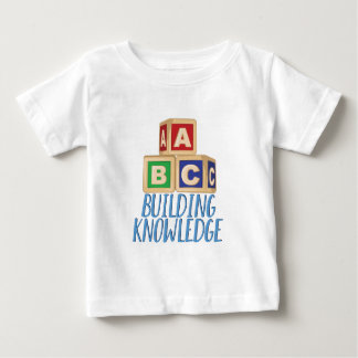Building Knowledge Baby T-Shirt