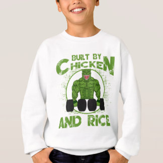 Built By Chicken And Rice bodybuilding fitness Sweatshirt
