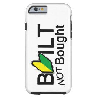 Built, not bought tough iPhone 6 case