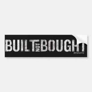 Built Not Bought Logo Bumper Sticker