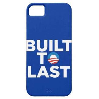 Built to Last - President Barack Obama Case-Mate C Case For The iPhone 5