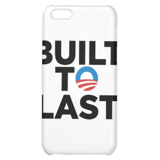 Built to Last - President Barack Obama Cover For iPhone 5C