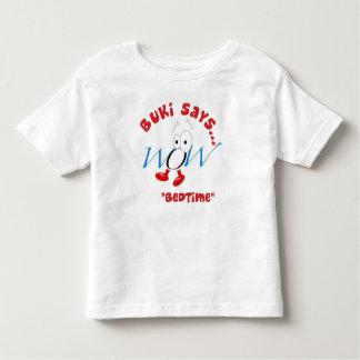 Buki says........ toddler T-Shirt