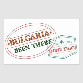 Bulgaria Been There Done That Rectangular Sticker