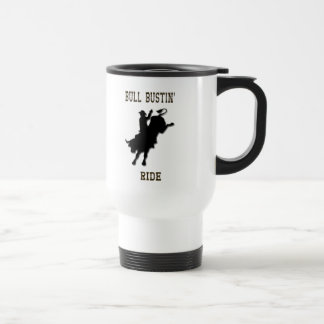 """Bull Bustin' Ride"" Western Rodeo Travel Mug"