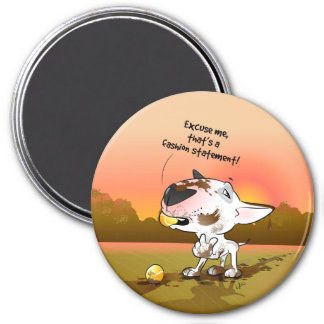 "Bull Terrier Fridge Magnet ""Fashion statement"""