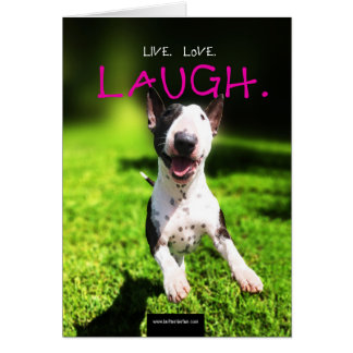 "Bull Terrier Photo Card ""Live, Love, Laugh"""