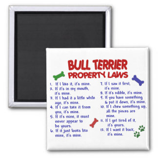 BULL TERRIER Property Laws 2 Square Magnet