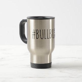 Bullbushka Travel Mug