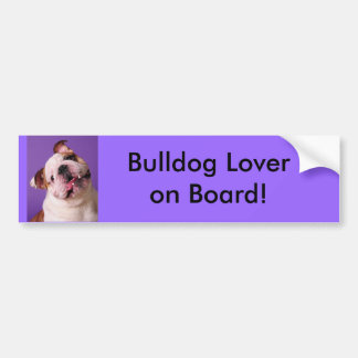 Bulldog Lover on Board! Bumper Sticker