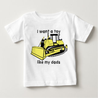 bulldozer_color, I want a toy , like my dads T-shirts