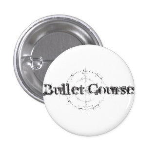 Bullet Course Pinback Buttons