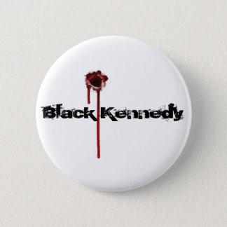 bullet hole, Black Kennedy button