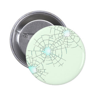 Bullet Holes in Glass 6 Cm Round Badge