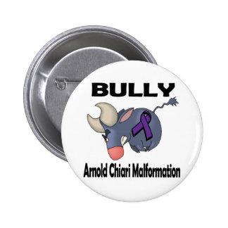 BULLy Arnold Chiari Malformation 6 Cm Round Badge