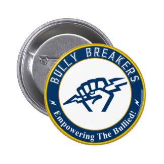 Bully Breaker Official Merchandise Pinback Button