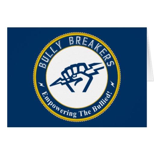 Bully Breaker Official Merchandise Greeting Card