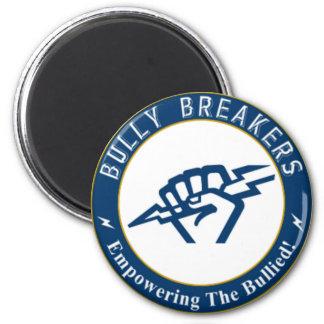 Bully Breaker Official Merchandise Magnet