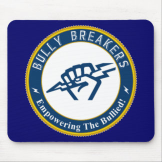 Bully Breaker Official Merchandise Mouse Pad
