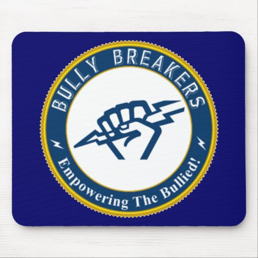 Bully Breaker Official Merchandise Mousepads