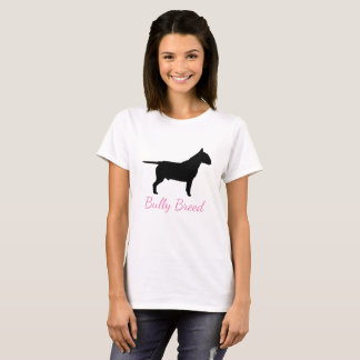 Bully Breed Bullterier Women's T-Shirt