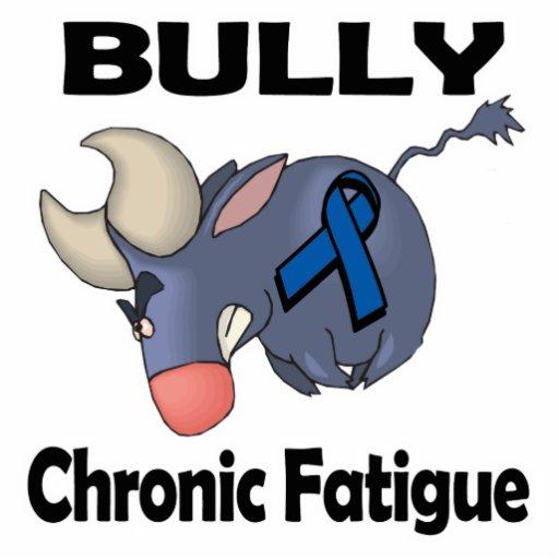 BULLy Chronic Fatigue Acrylic Cut Out