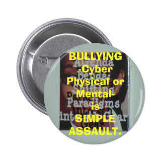 BULLYING-Cyber Physical or Mental-is SIMPL... 6 Cm Round Badge