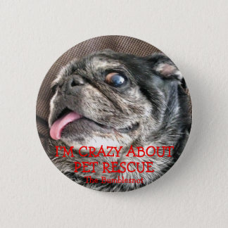 Bumblesnot button: Crazy About Pet Rescue 6 Cm Round Badge