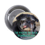 Bumblesnot button: Proud to be Bumblehead 6 Cm Round Badge