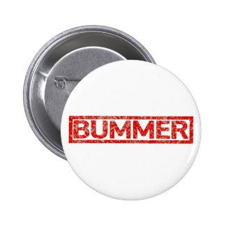 Bummer Stamp 6 Cm Round Badge