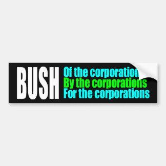 BUMPER bush corporations Bumper Sticker
