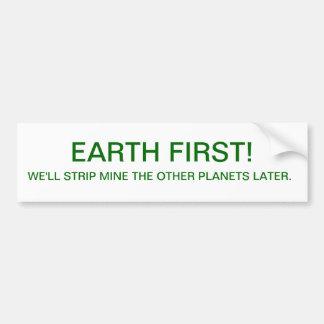 BUMPER-EARTH FIRST BUMPER STICKER