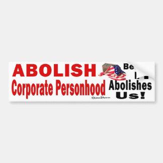 Bumper Sticker Abolish Corporate Personhood