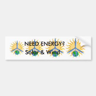 BUMPER sticker about Solar & Wind ENERGY