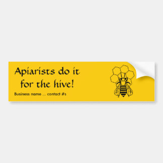 Bumper Sticker - Apiarists do it for the hive -Bee