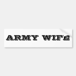 Bumper Sticker Army Wife