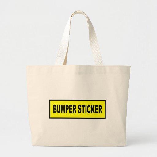 Bumper Sticker Canvas Bags
