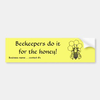 Bumper Sticker - Beekeepers do it for the honey