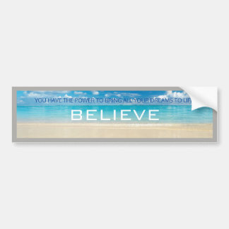 Bumper Sticker: Believe Bumper Sticker