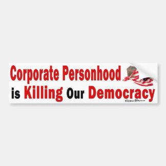 Bumper Sticker Corporate Personhood Kill Democracy
