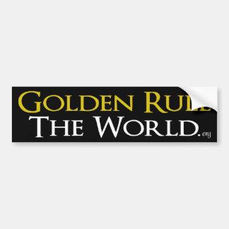 """Bumper Sticker """"Golden Rule The World"""""""