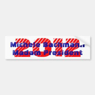 Bumper Sticker Madam President Michele Bachmann