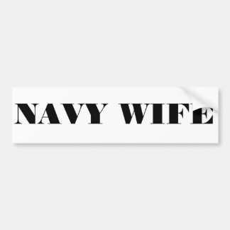 Bumper Sticker Navy Wife