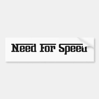 Bumper Sticker - Need For Speed