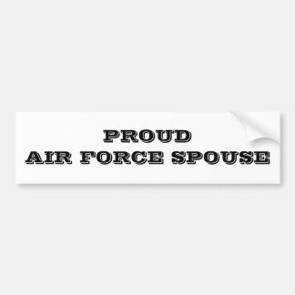 Bumper Sticker Proud Air Force Spouse Car Bumper Sticker