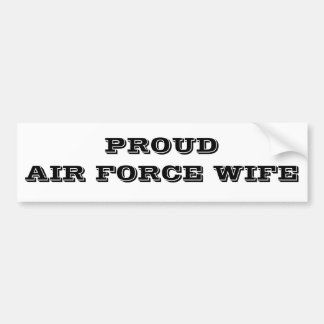 Bumper Sticker Proud Air Force Wife
