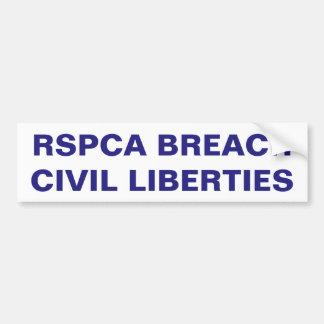 Bumper Sticker RSPCA Breach Civil Liberties Car Bumper Sticker