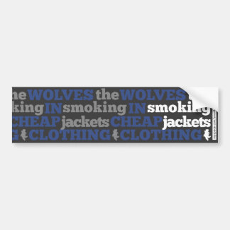 Bumper Sticker: Smoking Jackets Bumper Sticker